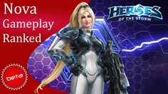 Heroes of the Storm Ranked Gameplay - Nova (Hero League)