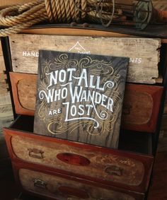 Image of Not all who wander are lost - Oak panel