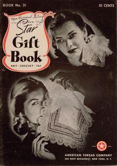 American Thread Star 31 Gift Book Knit Crochet Tat Patterns Slippers Edging 1944 #AmericanThreadCo