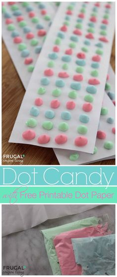 Candy Dot Tutorial And Recipe With Free Dot Paper Template  Paper
