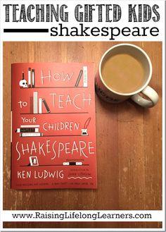 Teaching Gifted Kids Shakespeare