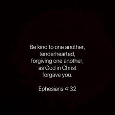 Ephesians 4, Favorite Bible Verses, Forgiving Yourself, Forgiveness, Christ, Cards Against Humanity, God, Dios, Allah