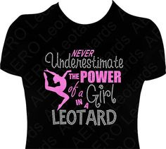 Gymnastics Glitter T-shirt with Rhinestones Gymnast Gymnastic Shirt T-shirt girls gift Never underestimate the power