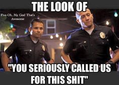 Keys to Getting the Law Enforcement Job You Want Cop Jokes, Cops Humor, Ecards Humor, Drunk Humor, Nurse Humor, Silly Jokes, Memes Humor, Police Memes, Police Quotes