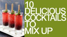 10 delicious cocktails to mix up - Village Voices