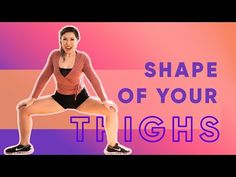 Shape of Your Thighs Workout Challenge! | Shape of You by Ed Sheeran - YouTube