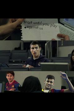 Hahah love this! FC Barcelona > Real Madrid  Neymar Messi  Ronaldo