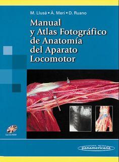 Acceso Usal. Manual y Atlas Fotográfico de Anatomía del Aparato Locomotor