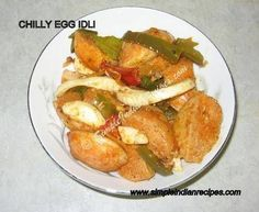 Chilli Idli - Chili Idli - Chilly Egg Idli | Simple Indian Recipes