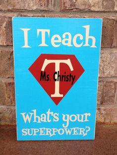 Én tanítok...Mi a Te szuperképességed? Vicces tábla -  I Teach What's Your Superpower   Real by FussyMussyDesigns on Etsy