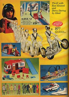 1970's Evel Knievel toys. The van and things with it were so cool. It reminds me of good times with my brother.