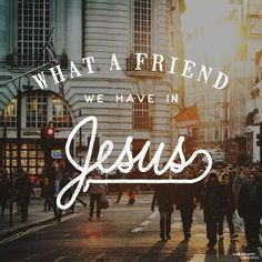 What a friend we have in Jesus, All our sins and griefs to bear! What a privilege to carry Everything to God in prayer! Oh, what peace we often forfeit, Oh, what needless pain we bear, All because we do not carry Everything to God in prayer!