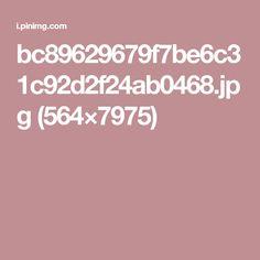 bc89629679f7be6c31c92d2f24ab0468.jpg (564×7975)