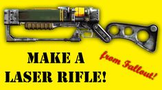 Make a laser rifle from Fallout 4
