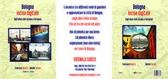 """""""Bologna Incisa Digitale"""" è sugli scaffali delle librerie online! E presto anche in ebook. Scoprite tutto su: http://bolognaincisadigitale.bolognart.com"""