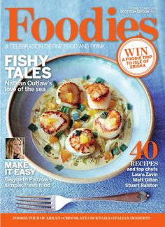 Foodies Magazine May 2016 A celebration of Fine Food and Drink. Summer Desserts, Summer Recipes, Nathan Outlaw, Foodie Travel, Free Food, Food To Make, Foodies, Food Magazines, Food And Drink