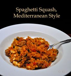 Spaghetti Squash, Mediterranean Style, with Sausage, Greek Olives and Feta Cheese Beans On Toast, Vegetarian Recipes, Cooking Recipes, Greek Olives, Mediterranean Style, Spaghetti Squash, Mac And Cheese, Feta, Risotto
