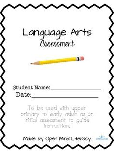 This language arts assessment is complete!  18 pages of assessment items and perfect to start off your instructional year.  This assessment was created to provide you with valid information about your students' language arts development.It includes the following:Word Lists (3 different levels)Spelling Assessments (based on the 3 different levels)Reading ComprehensionRunning RecordGrammarI've included a scoring page that allows you to reflect on your students' growth.This would be perfect to…