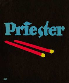 Plakatstil poster for Priester matches, designed by Lucian Bernhard, 1905.  Credit: Collection of Philip B. Meggs