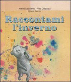 Foto Cover di Raccontami l'inverno, Libro di AA.VV edito da Rizzoli
