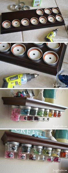 Jars for organizing...this could be anything! Craft things, to supplies for school, nuts, bolts or screws, even food! And if you're lazy, no need to drill up, just put it on the top of the shelf.