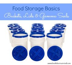 How to select and use food grade buckets, lids and gamma seals to safely store your bulk food items for the long term. |Backdoor Survival|