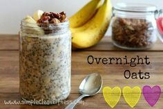 Overnight Oats - 21 Day Fix Recipes - Clean Eating Recipes Breakfast recipes weight loss healthy eating recipes - 21 Day Fix Meals - www.simplecleanfitness.com