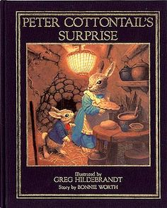Peter Cottontail Painted by Greg Hildebrandt From the Little Unicorn series of richly illustrated abridged classics ISBN 10: 0881010154 | 13: 9780881010152