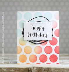 happy birthday by Laurie Willison