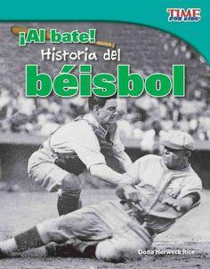 Al bate! Historia del beisbol / At Bat! Baseball History