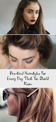 Practical Hairstyles For Every Day That You Should Know  #every #hairstyles #practical #should #summerhairstylesForGirls #summerhairstylesHaircuts #summerhairstylesColor #summerhairstylesTrends #Shortsummerhairstyles