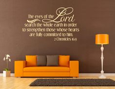 This is one of my husband's favorite verses. How cool to see it on a wall!  Spiritual Wall Decal. The Eyes Of The Lord Search - CODE 092