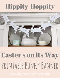 """Free """"Hippity Hoppity Easter's on its Way """" Bunny Banner - Hymns and Verses www.hymnsandverses.com"""