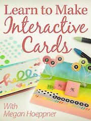 Learn to Make Interactive Cards with Megan Hoeppner