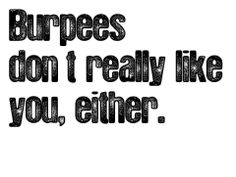 Just think of this next time you run a Spartan Race and have miss an obstacle! #SpartanRace #Burpees #Fitness www.spartanrace.com