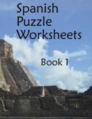 Special book edition of 38 of the Spanish Puzzle Worksheets from PrintableSpanish.com -- now available from CreateSpace/Amazon