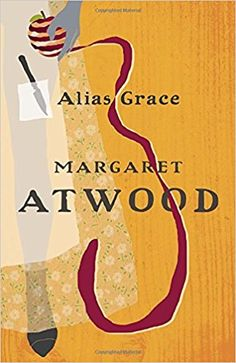 Alias Grace: Margaret Atwood: 9780771008825: Books - Amazon.ca
