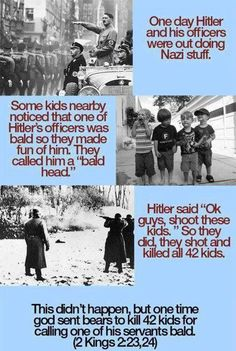 Kings 2:23,24 Bears kills little children, Hitler analogy