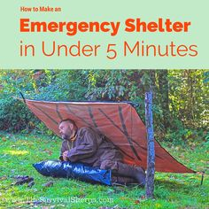 How to Make an Emergency Shelter in 5 Minutes or Less | www.TheSurvivalSherpa.com  #Survival #Shelter