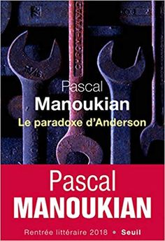 Le paradoxe d'Anderson de Pascal Manoukian Ma noe: 4.5/5 Good Books, Books To Read, Reading Books, Recorded Books, Friends Show, Download, Audiobooks, This Book, Oise