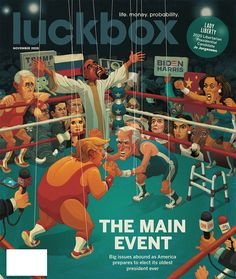 Election 2020 cover I did for Luckbox magazine. This is the brainchild of Jeff Joseph. Thanks to the great folks at Luckbox and the great direction from AD Jacqueline Cantu.