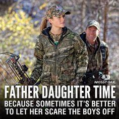 Because sometimes it's better to let HER scare the boys off. http://teespring.com/HuntressLove: Hunting Quote, Country Girl, Countrygirl, Country Quotes, Country Life, Father Daughter