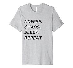 Mens Coffee Chaos Sleep Repeat T-Shirt Caffeine Coffee Ad... https://www.amazon.com/dp/B072R8LDJM/ref=cm_sw_r_pi_dp_x_-C6qzbTBDP5CB