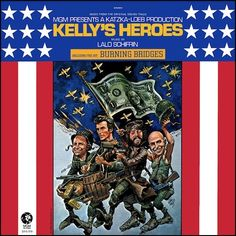 """""""Kelly's Heroes"""" MGM). Music from the movie soundtrack. Kelly's Heroes, Tv Themes, Film Score, Garage Makeover, Lp Cover, Clint Eastwood, Lps, Soundtrack, Album Covers"""
