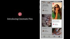Pinterest Unveils Its First Video-Like Ad And New Ad Pricing Models | TechCrunch #CinematicPin