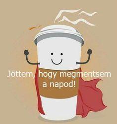 Wanna cafe Good Night, Good Morning, I Love Coffee, Coffee Coffee, Snoopy, Funny, Happy, Salma Hayek, Cards