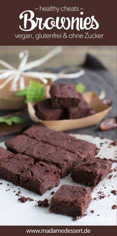 Mein Lieblingsrezept für unverschämt leckere und gesunde Brownies. Vegan, glutenfrei und ohne Zucker | Madame Dessert