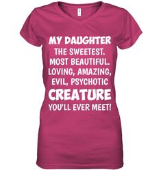 My Daughter The Sweetest Most Beautiful Funny Shirts Funny Mugs Funny T Shirts For Woman and Men - Humor shirts - Ideas of Humor Shirts - My Daughter The Sweetest Most Beautiful Funny Shirts Funny Mugs Funny T Shirts For Woman and Men Sarcastic Shirts, Funny Shirt Sayings, T Shirts With Sayings, Funny Shirts, Cool T Shirts, Funny Quotes, Shirt Quotes, Funny V, Funny Mugs