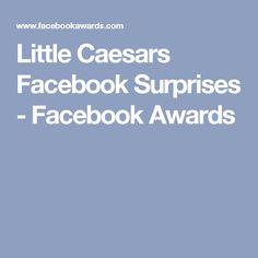 Little Caesars Facebook Surprises - Facebook Awards