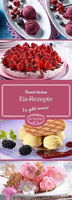 Lassen Sie sich von der großen Auswahl an Eis-Rezepten, die von der Dr. Oetker Versuchsküche entwickelt wurden, inspirieren.